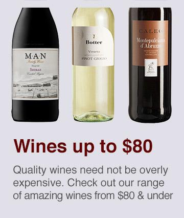 Amazing wines up to $80